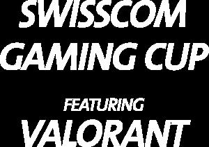 Swisscom Gaming Cup feat. VALORANT